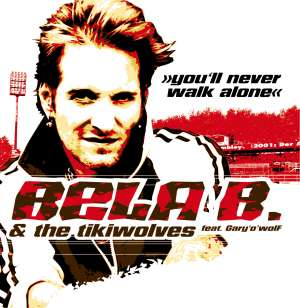 Bela B.& The Tikiwolves feat. Gary'o'wolF - You'll Never Walk Alone